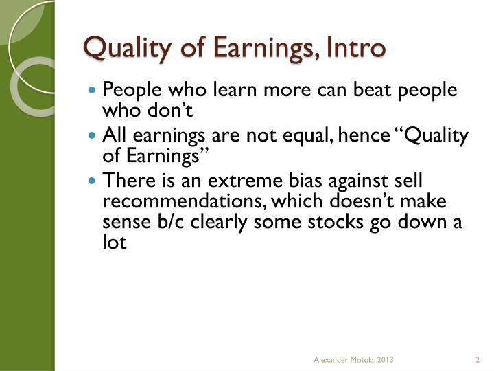 Quality of Earnings, Intro
