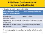 initial open enrollment period for the individual market