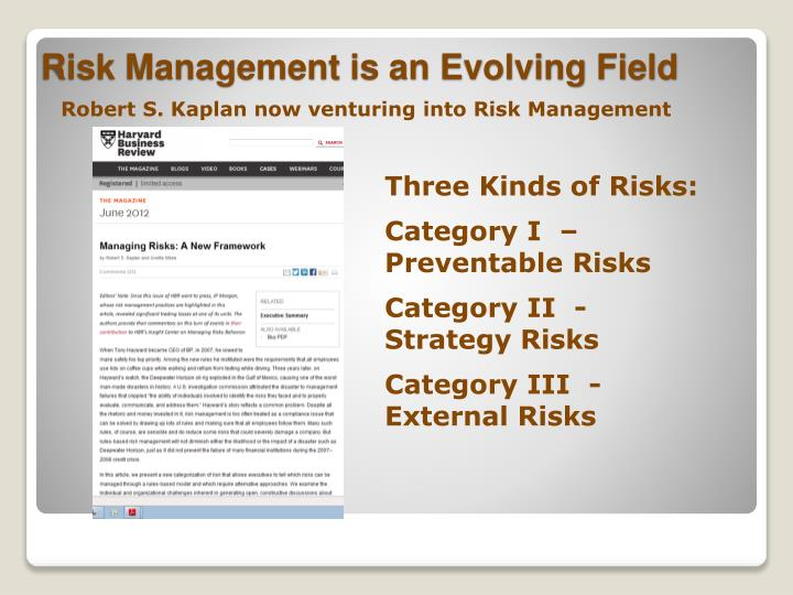 Robert S. Kaplan now venturing into Risk Management