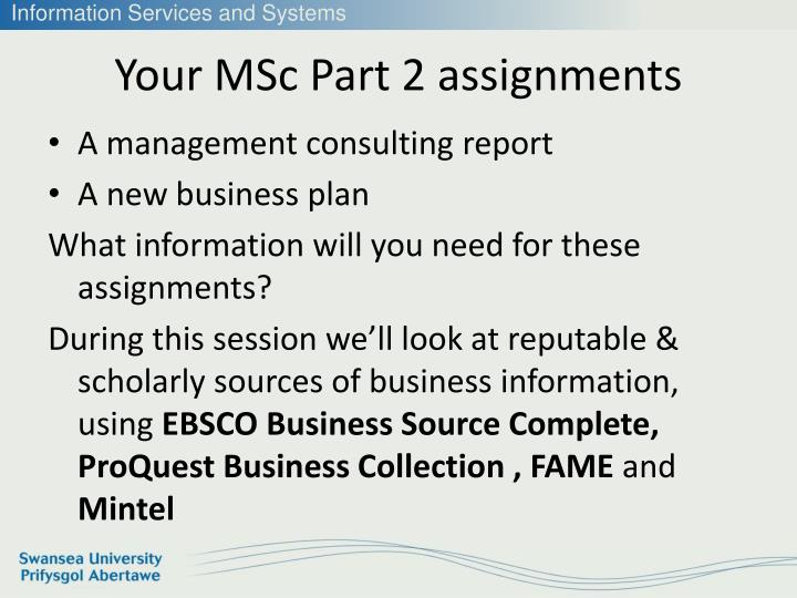 Your MSc Part 2 assignments