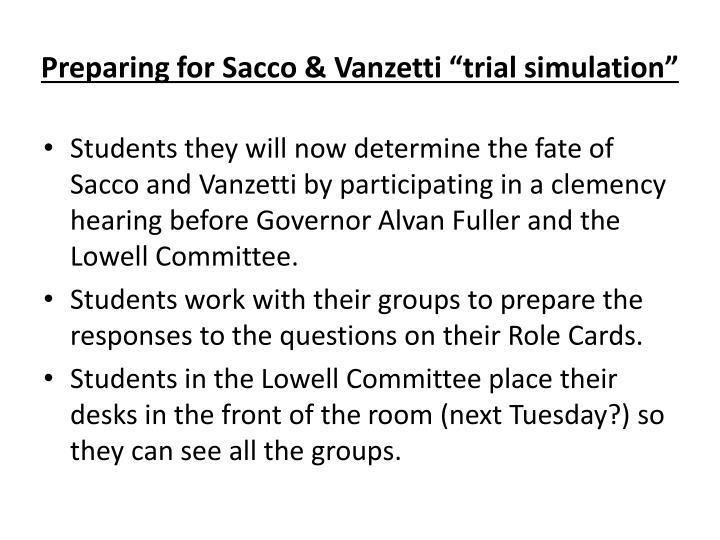 "Preparing for Sacco & Vanzetti ""trial simulation"""