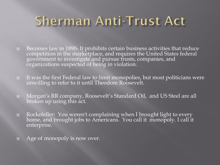 Sherman Anti-Trust Act
