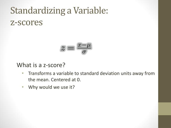 Standardizing a Variable: