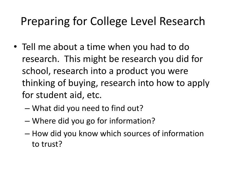 Preparing for College Level Research