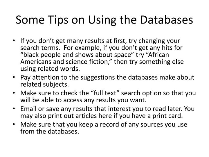 Some Tips on Using the Databases