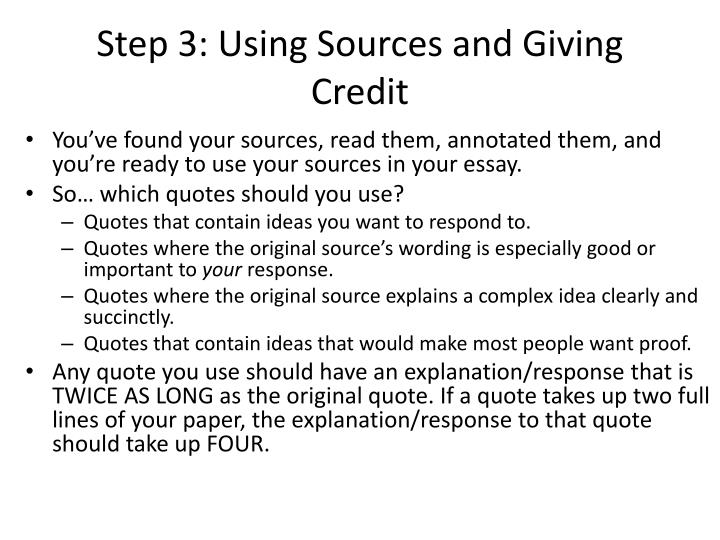 Step 3: Using Sources and Giving Credit