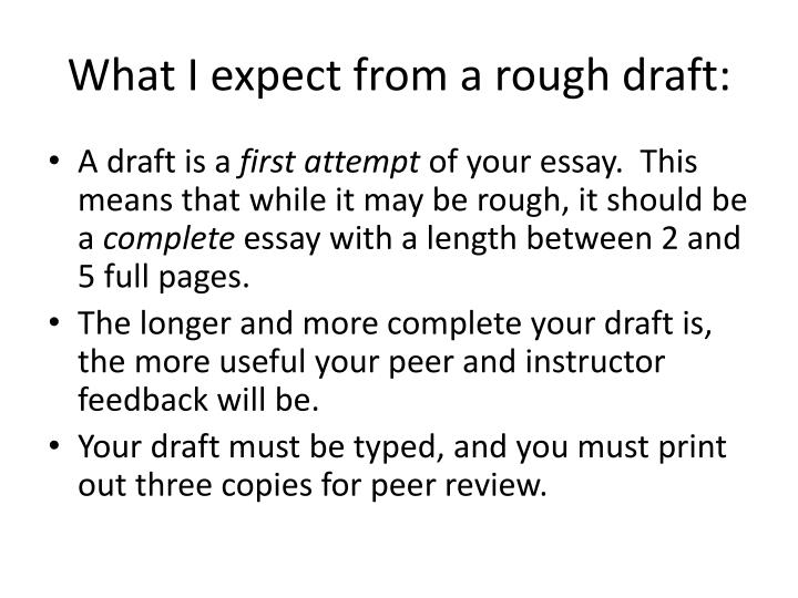 What I expect from a rough draft: