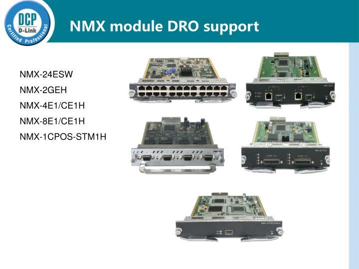 NMX module DRO support