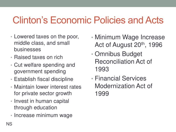 Clinton's Economic Policies and Acts