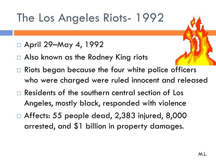 The Los Angeles Riots- 1992