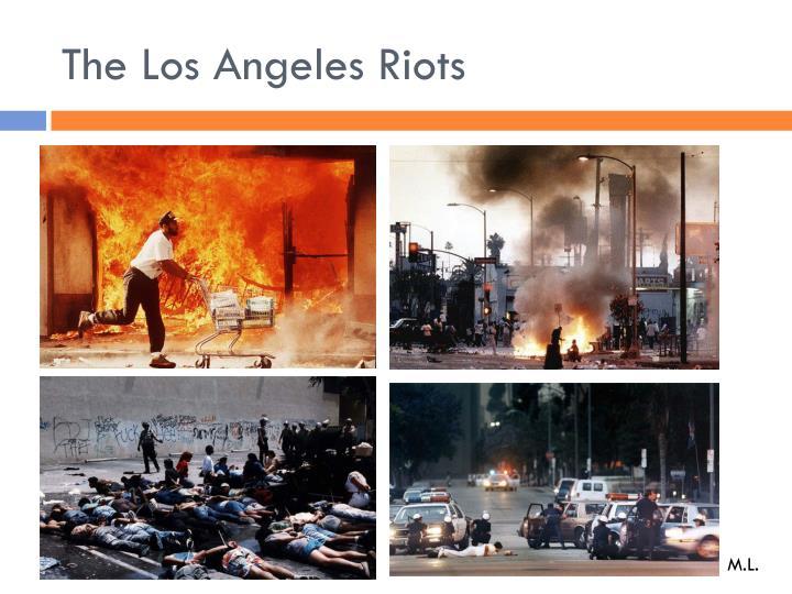 The Los Angeles Riots