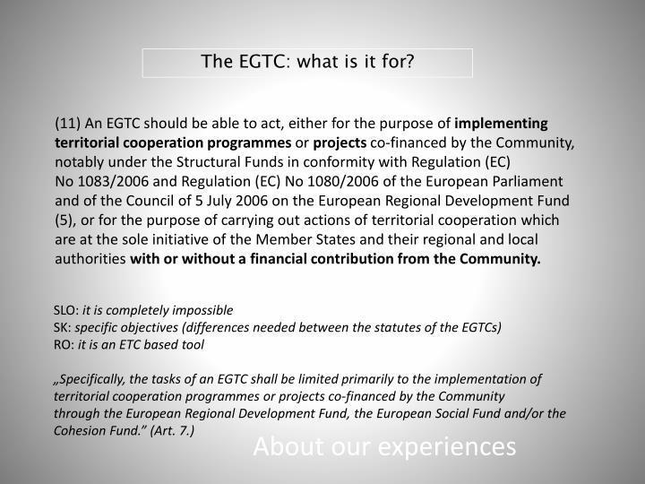 The EGTC: