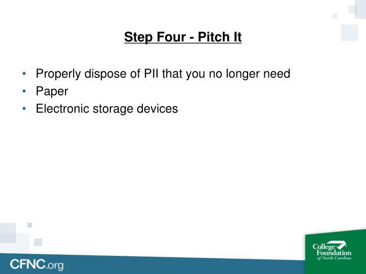 Step Four - Pitch It