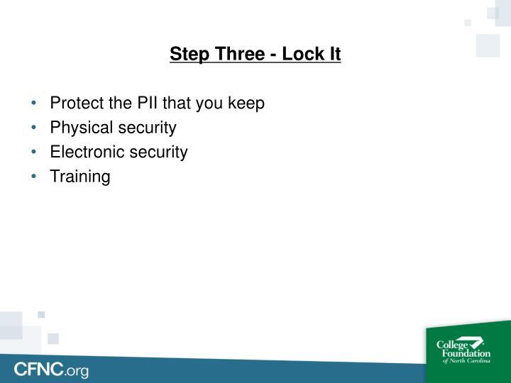 Step Three - Lock It
