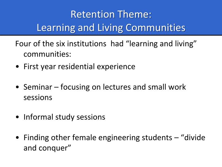 Retention Theme: