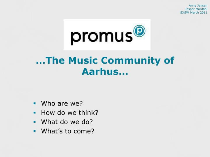 The music community of aarhus