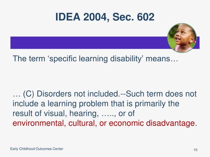 IDEA 2004, Sec. 602