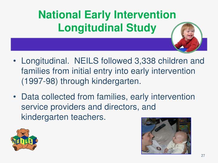 National Early Intervention Longitudinal Study