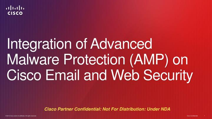 Integration of advanced malware protection amp on cisco email and web security