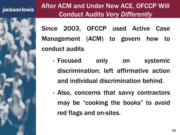After ACM and Under New ACE, OFCCP Will Conduct Audits
