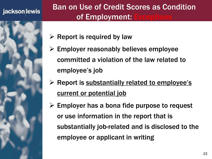 Ban on Use of Credit Scores as Condition of Employment: