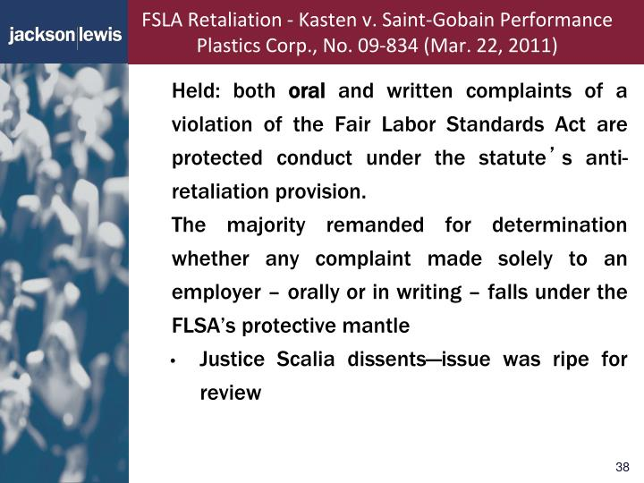 FSLA Retaliation - Kasten v. Saint-Gobain Performance Plastics Corp., No. 09-834 (Mar. 22, 2011)