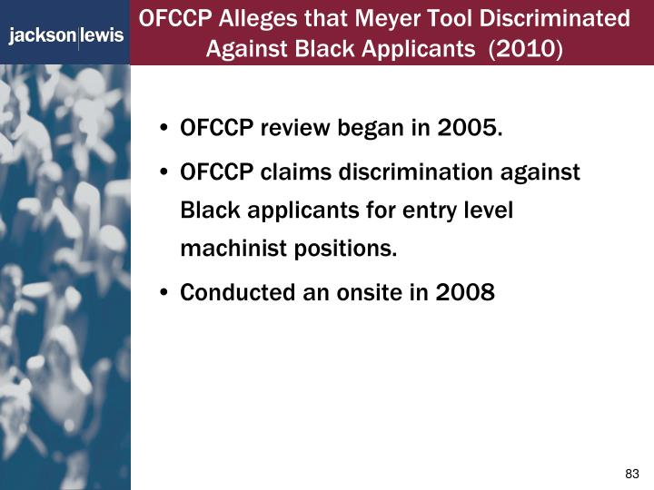OFCCP Alleges that Meyer Tool Discriminated Against Black Applicants  (2010)