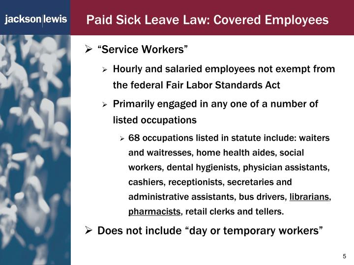 Paid Sick Leave Law: Covered Employees
