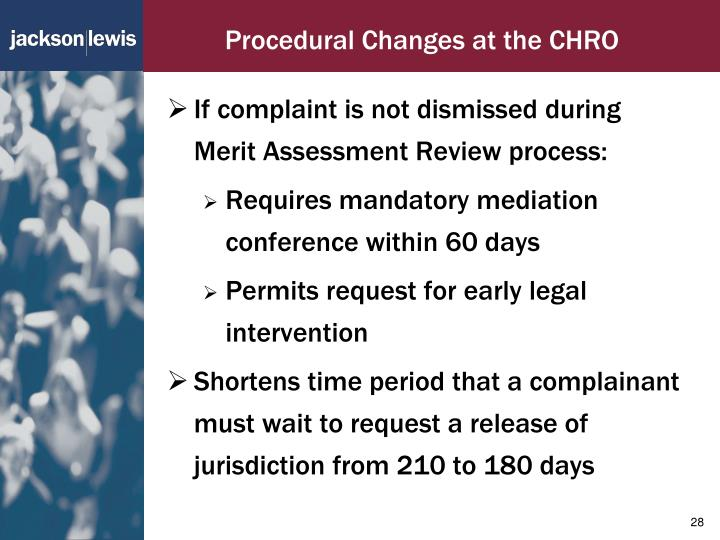 Procedural Changes at the CHRO