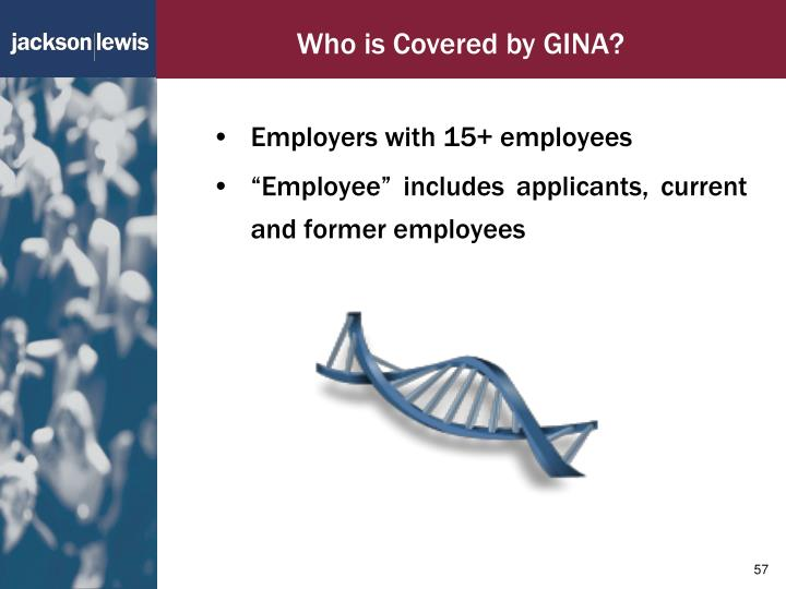 Who is Covered by GINA?