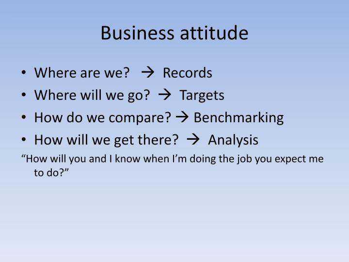 Business attitude