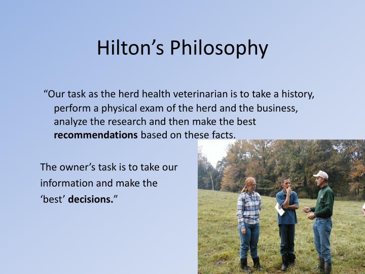 Hilton's Philosophy