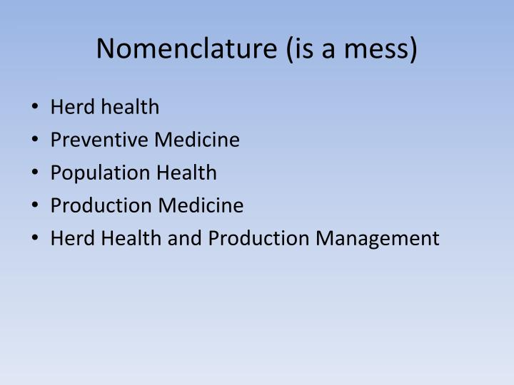 Nomenclature (is a mess)