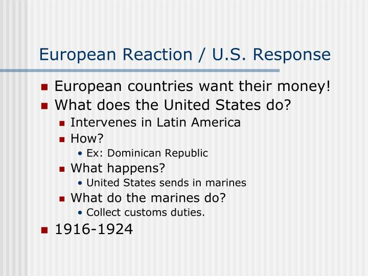 European Reaction / U.S. Response