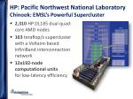 hp pacific northwest national laboratory chinook emsl s powerful supercluster