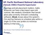 hp pacific northwest national laboratory chinook emsl s powerful supercluster1