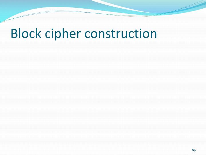 Block cipher construction