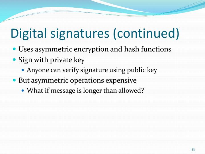 Digital signatures (continued)