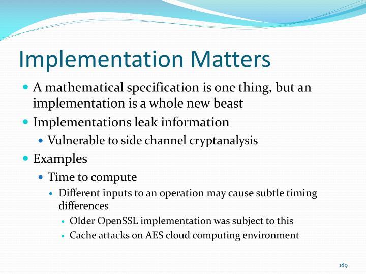 Implementation Matters