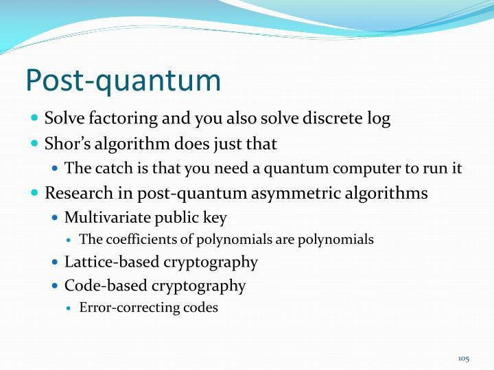 Post-quantum