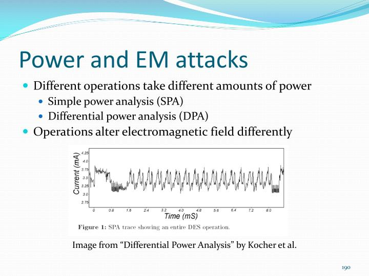 Power and EM attacks