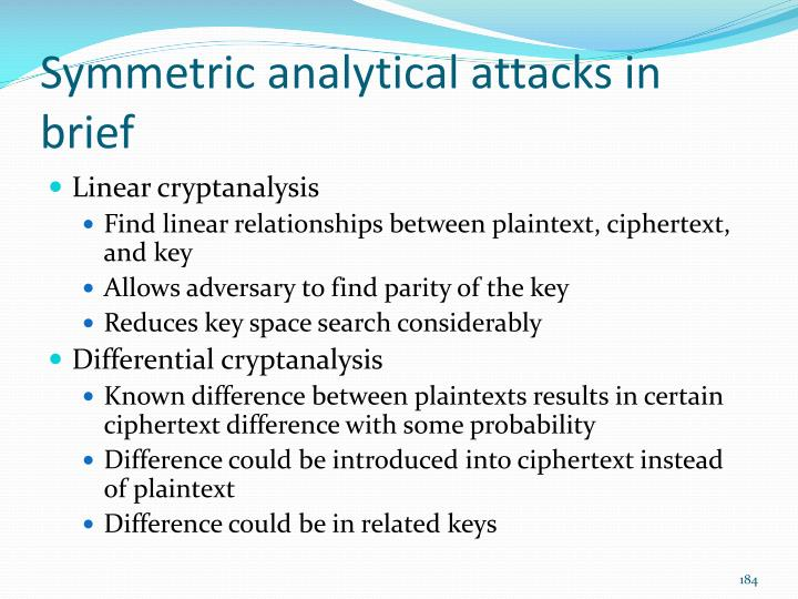 Symmetric analytical attacks in brief
