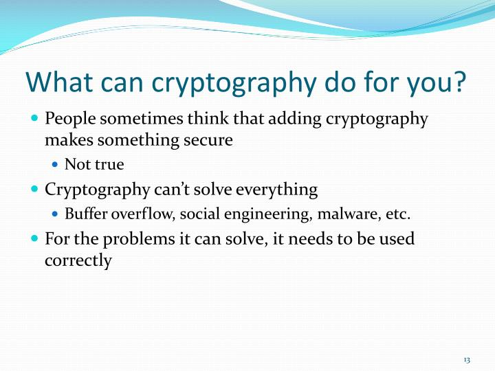 What can cryptography do for you?