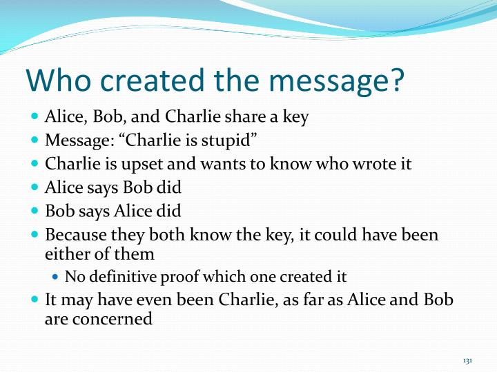 Who created the message?