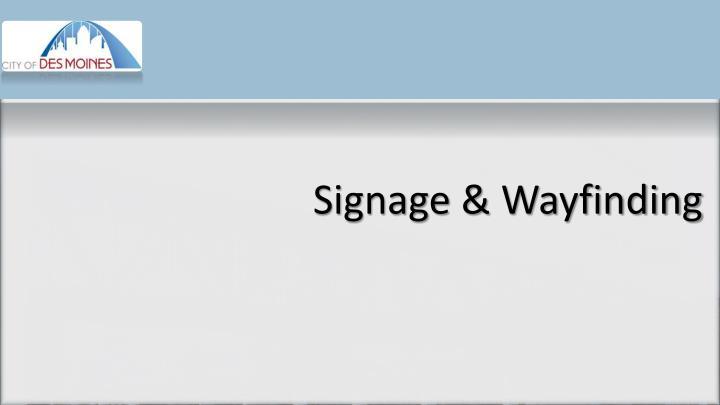 Signage &