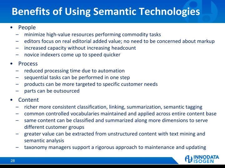 Benefits of Using Semantic Technologies