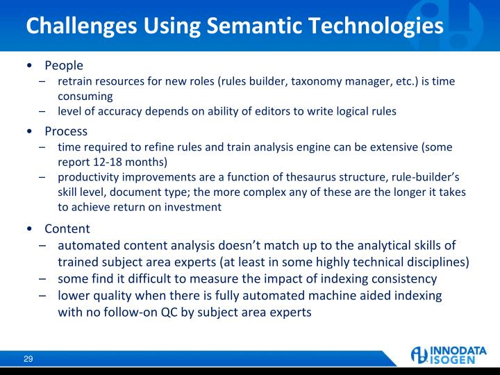 Challenges Using Semantic Technologies