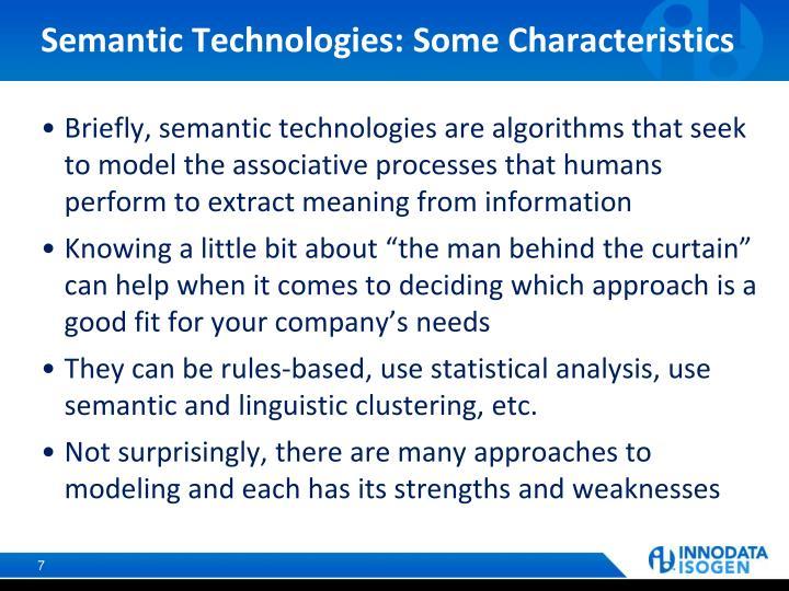 Semantic Technologies: Some Characteristics