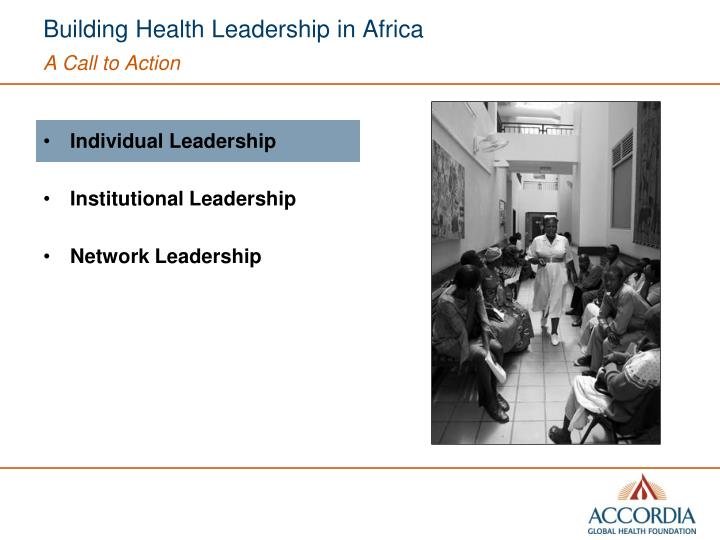 Building health leadership in africa a call to action