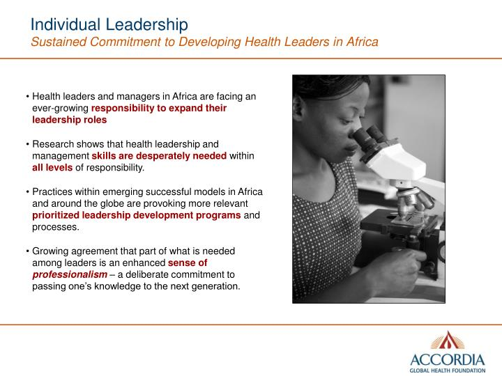 Individual leadership sustained commitment to developing health leaders in africa